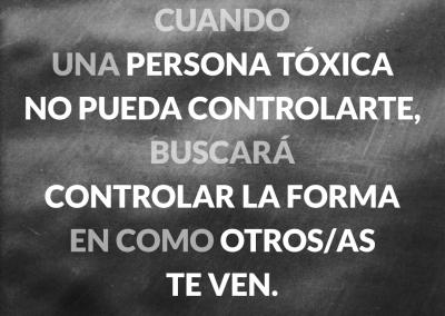 persona toxica no pueda controlarte